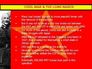 CIVIL WAR THE LONG MARCH Many had looked