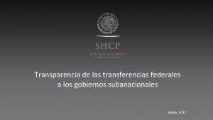 Transparencia de las transferencias federales a los gobiernos