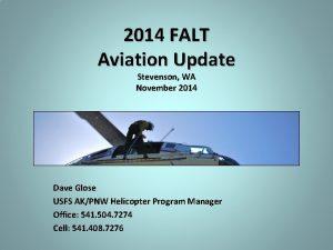 2014 FALT Aviation Update Stevenson WA November 2014