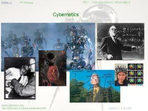 Informatics and computing I 501 Introduction to Informatics