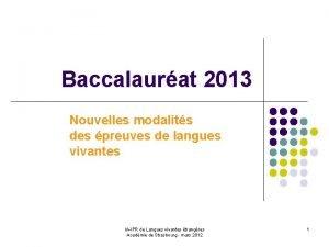 Baccalaurat 2013 Nouvelles modalits des preuves de langues