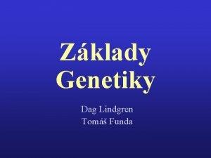 Zklady Genetiky Dag Lindgren Tom Funda ROSTLINN aaaa