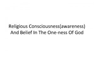 Religious Consciousnessawareness And Belief In The Oneness Of
