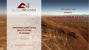 EXPLORATION TSX V ANE EXPLORING LARGESCALE GOLD SYSTEMS