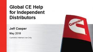 Global CE Help for Independent Distributors Jeff Cooper