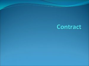 Contract Introduction Contract Law The definition of a