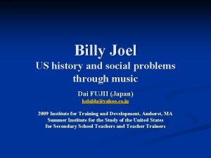 Billy Joel US history and social problems through
