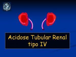 Acidose Tubular Renal tipo IV ATR tipo IV