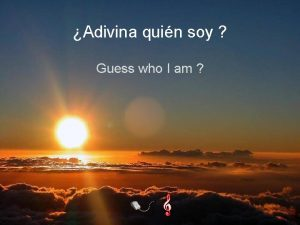 Adivina quin soy Guess who I am Soy