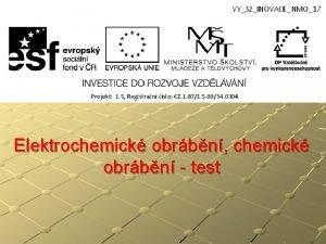Elektrochemick obrbn chemick obrbn test Elektrochemick obrbn chemick