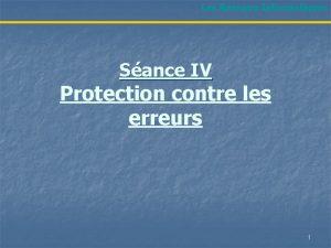 Les Rseaux Informatiques Sance IV Protection contre les