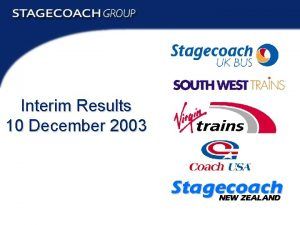 Interim Results 10 December 2003 Interim Results 2003