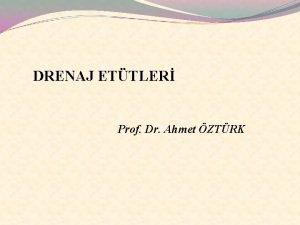DRENAJ ETTLER Prof Dr Ahmet ZTRK Ayrntl Ettler