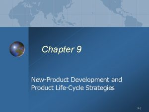 Chapter 9 NewProduct Development and Product LifeCycle Strategies