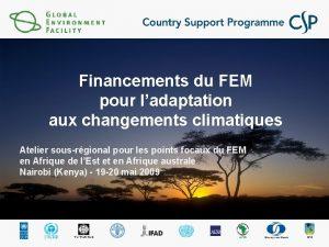 Financements du FEM pour ladaptation aux changements climatiques