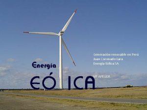 Generacin renovable en Per Juan Coronado Lara Energa