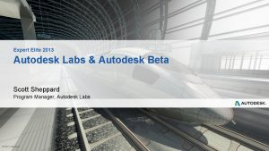 Expert Elite 2013 Autodesk Labs Autodesk Beta Scott