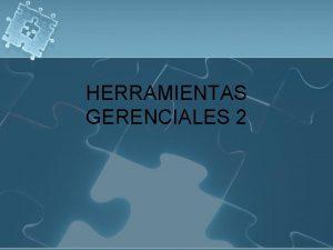 HERRAMIENTAS GERENCIALES 2 INTELIGENCIA EMOCIONAL Goleman conjunto de