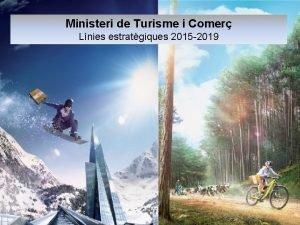 Ministeri de Turisme i Comer Lnies estratgiques 2015