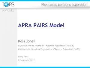 APRA PAIRS Model Ross Jones Deputy Chairman Australian
