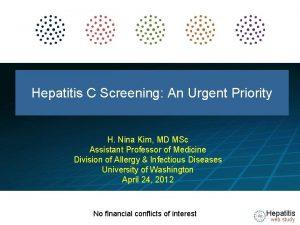 HEPATITIS WEB STUDY Hepatitis C Screening An Urgent