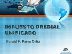 IMPUESTO PREDIAL UNIFICADO Harold F Parra Ortiz AUTORIZACION