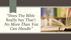 Does The Bible Really Say That No More