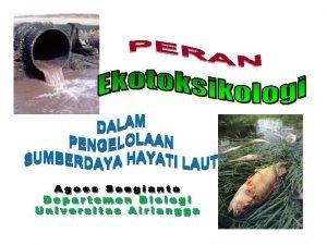 Perbedaan antara Human Toxicology and Ecotoxicology ToksikologiFarmakologi Ekotoksikologi