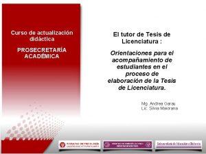 Curso de actualizacin didctica El tutor de Tesis