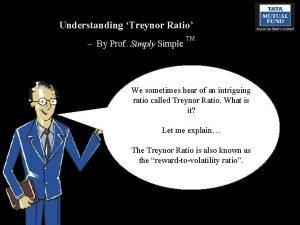 Understanding Treynor Ratio By Prof Simply Simple TM