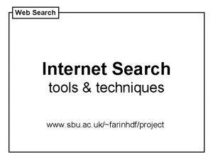 Web Search Internet Search tools techniques www sbu
