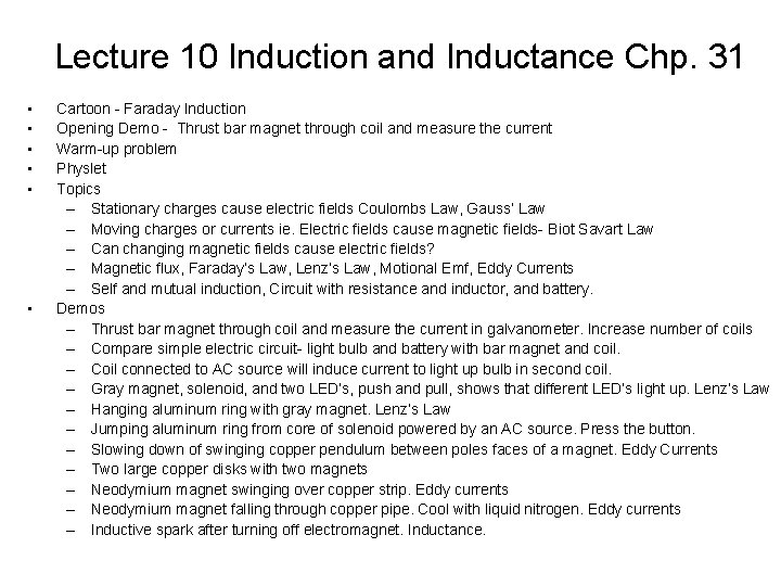 Lecture 10 Induction and Inductance Chp 31 Cartoon
