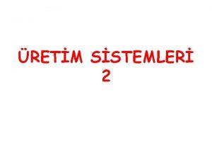 RETM SSTEMLER 2 RETM SSTEMLER retimrn Sistem rgt