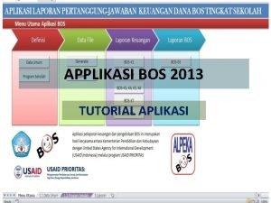 APPLIKASI BOS 2013 TUTORIAL APLIKASI ALPEKA BOS TS