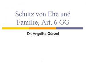 Schutz von Ehe und Familie Art 6 GG