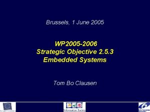 Brussels 1 June 2005 WP 2005 2006 Strategic