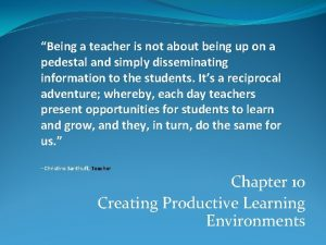 Being a teacher is not about being up