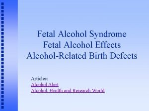 Fetal Alcohol Syndrome Fetal Alcohol Effects AlcoholRelated Birth