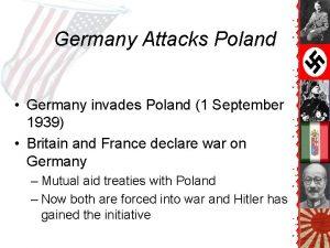 Germany Attacks Poland Germany invades Poland 1 September