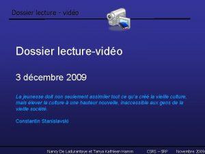 Dossier lecture vido Dossier lecturevido 3 dcembre 2009