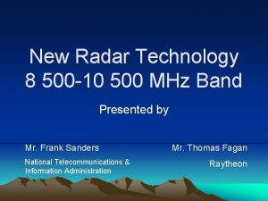 New Radar Technology 8 500 10 500 MHz
