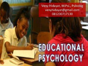 Veny Hidayat M Psi Psikolog venyhidayatgmail com 081230717130