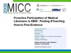 Proactive Participation of Medical Librarians in EBM Finding