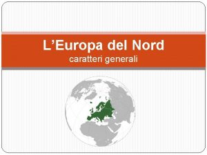 LEuropa del Nord caratteri generali Circolo polare artico