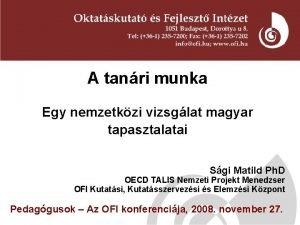 A tanri munka Egy nemzetkzi vizsglat magyar tapasztalatai