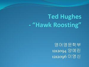 Ted Hughes Hawk Roosting 1212094 1212096 Image Ted