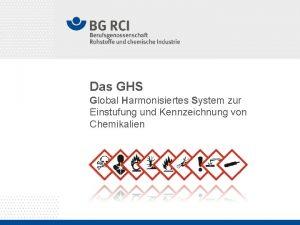 Das GHS Global Harmonisiertes System zur Einstufung und