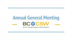 Annual General Meeting Meeting Agenda Welcome and Introduction
