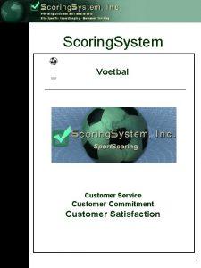 Scoring System Voetbal Customer Service Customer Commitment Customer