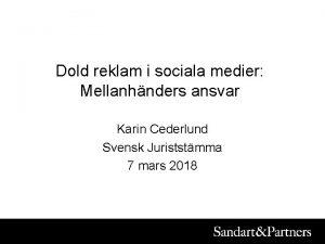 Dold reklam i sociala medier Mellanhnders ansvar Karin